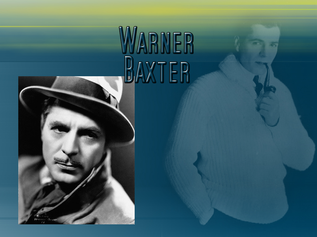 Warner Baxter Wallpapers